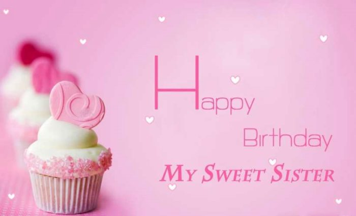 Happy Birthday my sweet sister