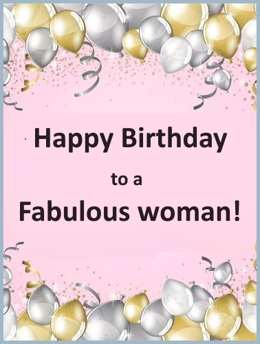 Happy Birthday to a fobulous woman
