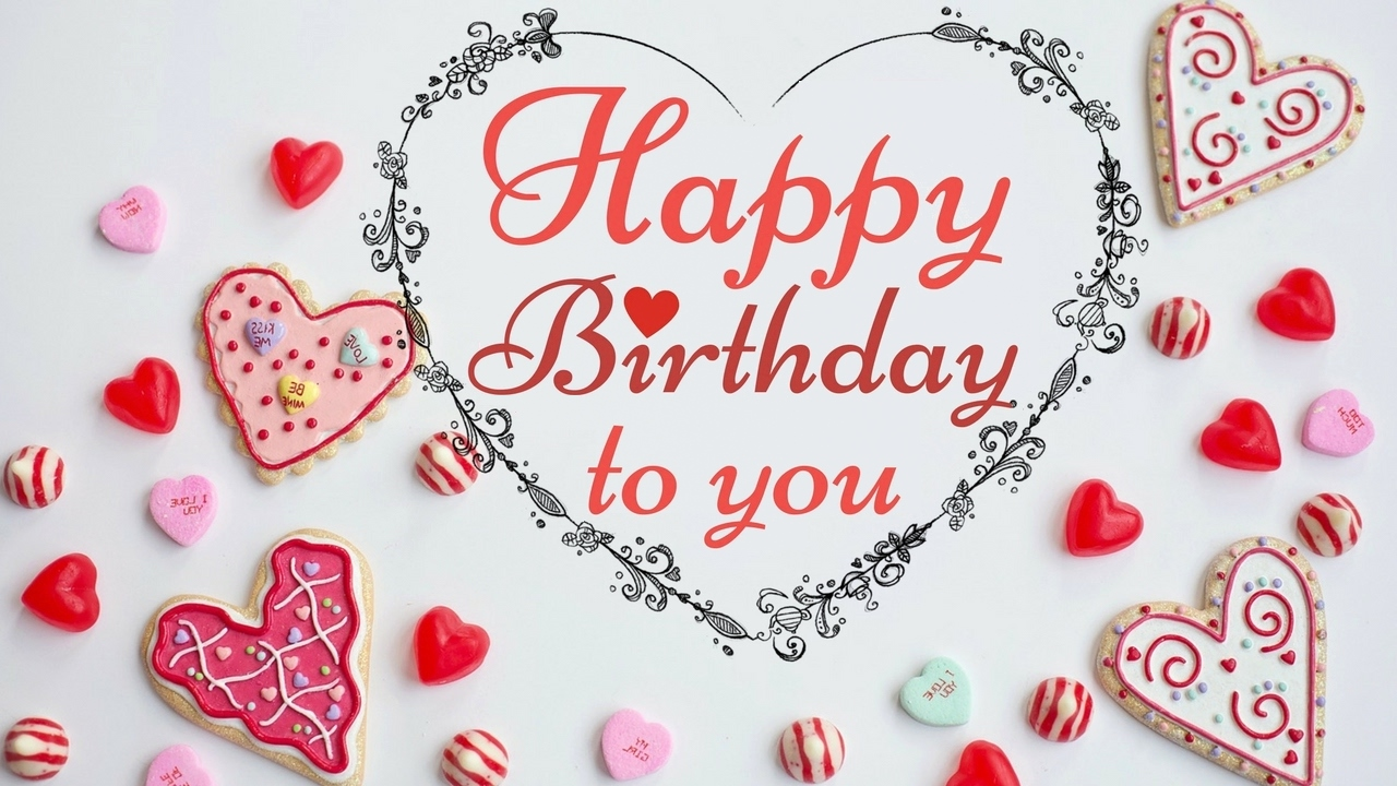 Happy Birthday To You Image With Love Hearts And Greeting Happy