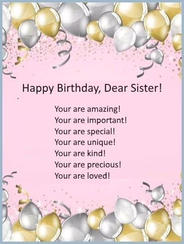 happy birthday dear sister you are amazing