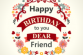 Happy Birthday to dear friend card 210x210 83x55