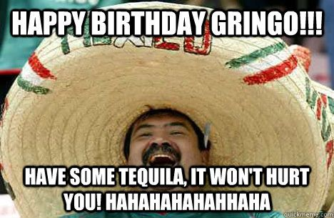 funny mexican birthday memes images collection 3