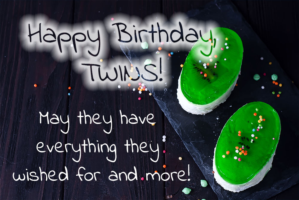 Happy Birthday card and wish for Twins