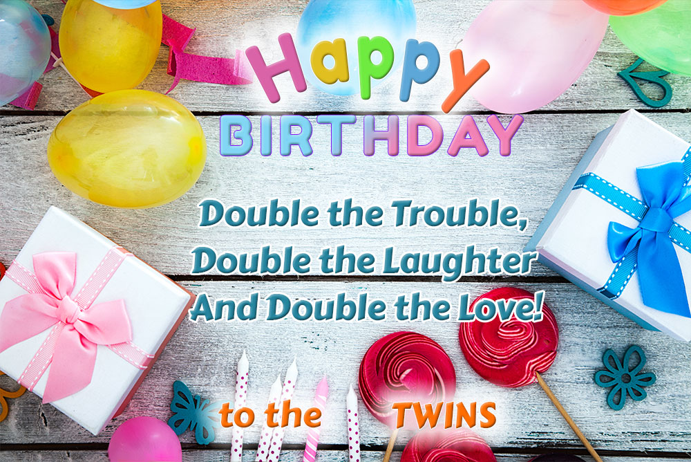 Happy Birthday Twins Images, Wishes & Quotes - Happy ...